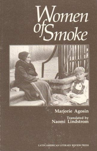 Women of Smoke (Latin American Literary Review Press Series : Discoveries)