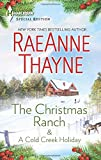 The Christmas Ranch & A Cold Creek Holiday (The Cowboys of Cold Creek)