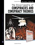The Encyclopedia of Conspiracies and Conspiracy Theories (Facts on File Crime Library)