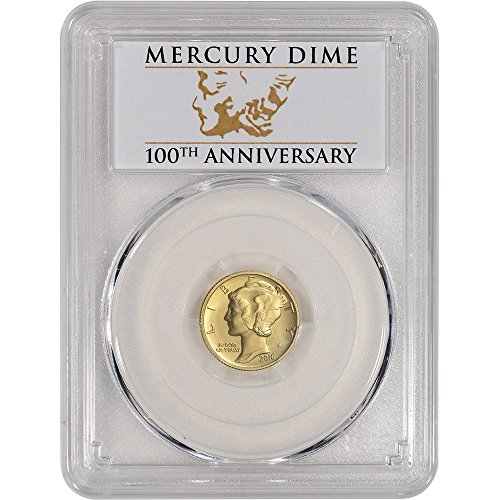 2016 W US Gold Mercury (1/10 oz) First Strike 100th Anniversary Label Dime SP70 PCGS