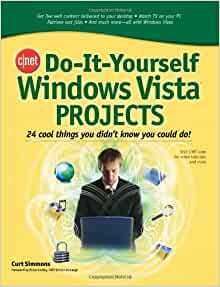Cnet do it yourself windows vista projects 24 cool things for Do it yourself projects to sell