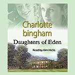 Daughters of Eden | Charlotte Bingham