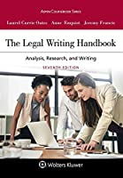 The Legal Writing Handbook: Analysis, Research, and Writing [Connected Casebook] (Aspen Coursebook)
