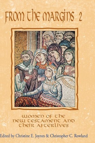 Read Online From the Margins 2: Women of the New Testament and Their Afterlives (Bible in the Modern World) pdf epub