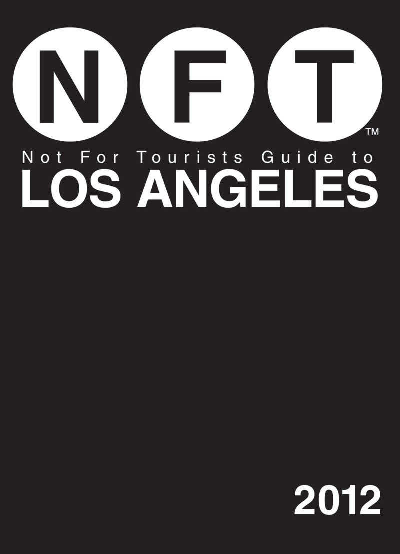 Read Online Not For Tourists Guide to Los Angeles: 2012 pdf