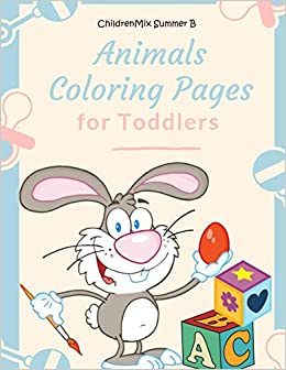 Amazon.com: Animals Coloring Pages For Toddlers: Coloring ...