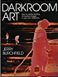 Darkroom Art, Jerry Burchfield, 0817437088