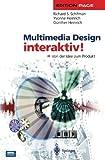 img - for Multimedia Design interaktiv!: Von der Idee zum Produkt (Edition PAGE) (German Edition) book / textbook / text book
