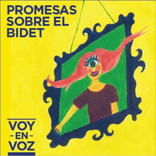 Amazon.com: Promesas Sobre el Bidet: Voy en Voz: MP3 Downloads