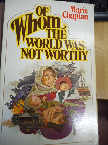 Of Whom the World Was Not Worthy (Of Whom The World Was Not Worthy)