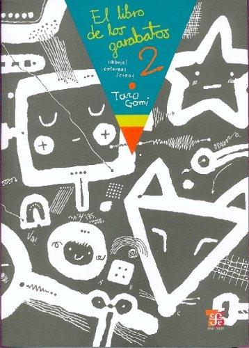 El libro de los garabatos 2 ¡Dibuja, colorea, crea! (Especiales de a la Orilla del Viento) (Spanish Edition) [Gomi Taro] (Tapa Blanda)