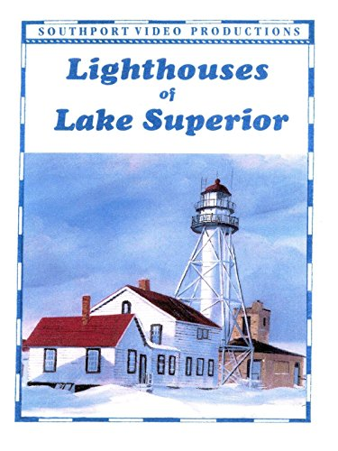 Lighthouses of Lake Superior ()