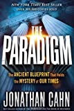 img - for The Paradigm: The Ancient Blueprint That Holds the Mystery of Our Times book / textbook / text book