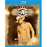 Jason Aldean: Wide Open Live and More [Blu-ray] by Eagle Rock Ent