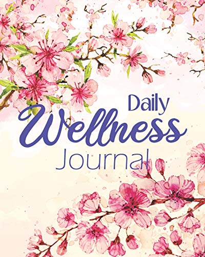 Pdf Fitness Daily Wellness Journal: Mood, Fitness, & Health Tracker Journal Food Activity Meal Exercise Notebook Changing Habits Training Planner Weight Loss ... Improve Gratitude Diary Mental Balance