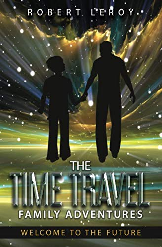 The Time Travel Family Adventure...