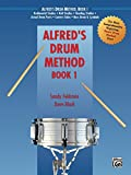 Alfred's Drum Method, Book 1: The Most Comprehensive Beginning Snare Drum Method Ever!