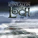 The Loch: The Loch Series, Book 1 | Steve Alten