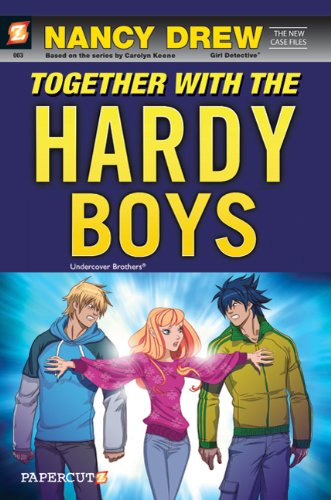 Nancy Drew The New Case Files #3: Together with the Hardy Boys - New Case Files