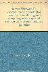 JAMES SHERWOOD'S LONDON