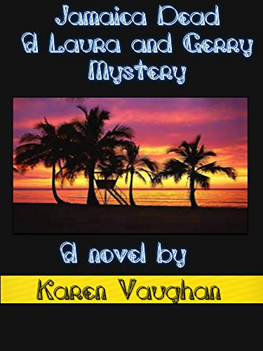 JAMAICA DEAD (LAURA & GERRY Book 5) by [VAUGHAN, KAREN]