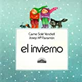 img - for El Invierno (Winter) (Spanish Edition) by Carme Sole Vendrell (1986-01-01) book / textbook / text book