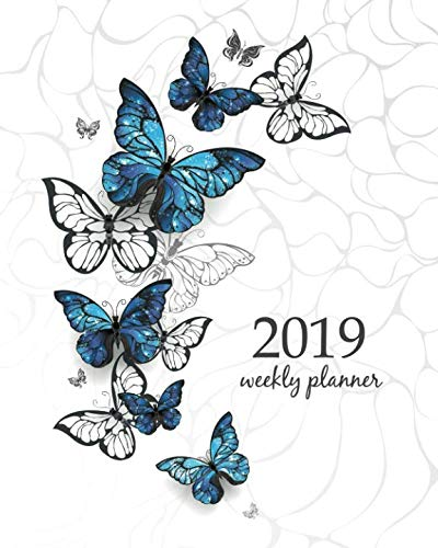 Butterfly Calendar - 2019 Weekly Planner: Calendar Schedule Organizer and Journal Notebook With Inspirational Quotes And Flying Blue Butterflies morpho and white butterflies on light abstract background.