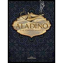 Aladino y la lámpara mágica (Spanish Edition)