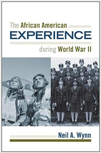 The African American Experience During World War Ii The African