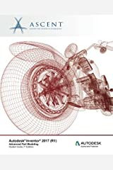 Autodesk Inventor 2017 (R1): Advanced Part Modeling: Autodesk Authorized Publisher Paperback