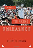Critical Thinking Unleashed (Elements of Philosophy), Elliot D. Cohen, 0742564312