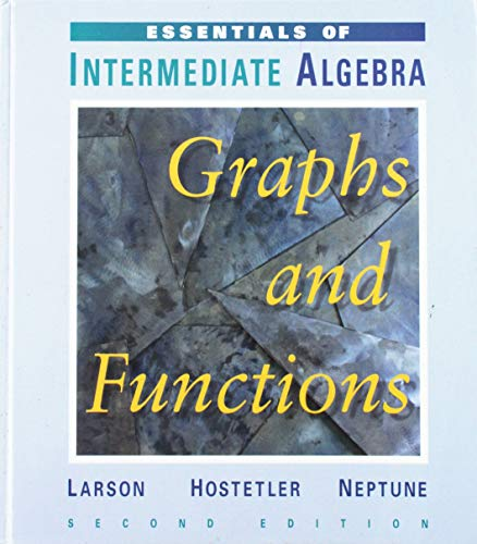 Essentials of Intermediate Algebra: Graphs and Functions