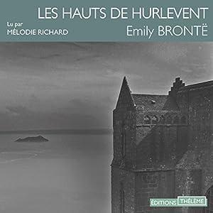 Les Hauts de Hurlevent | Livre audio