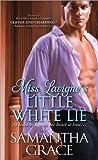 Miss Lavigne's Little White Lie (Beau Monde)