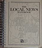 img - for The Local News Handbook: Readership Issues Committee, 1999 (Robert. T McCormik Tribune Foundation) book / textbook / text book