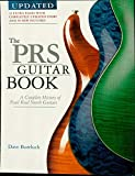 The PRS Guitar Book: A Complete History of Paul