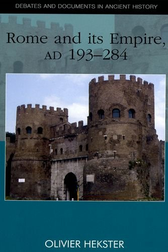 Rome and its Empire, AD 193-284 (Debates and Documents in Ancient History)
