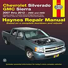 chevrolet silverado gmc sierra 2007 thru 2012 2wd and 4wd haynes rh amazon com 2012 gmc sierra 3500 owners manual 2012 gmc sierra 1500 manual