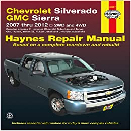 Chevrolet silverado gmc sierra 2007 thru 2012 2wd and 4wd haynes chevrolet silverado gmc sierra 2007 thru 2012 2wd and 4wd haynes repair manual 1st edition publicscrutiny Images