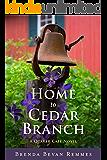 Home to Cedar Branch (A Quaker Cafe Novel Book 2)