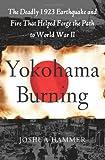 Yokohama Burning, Joshua Hammerman and Joshua Hammer, 0743264657