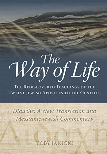 (The Way of Life - Didache: A New Translation and Messianic Jewish Commentary)