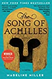 The Song of Achilles: A Novel
