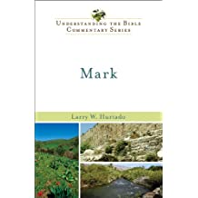 Mark (Understanding the Bible Commentary Series)