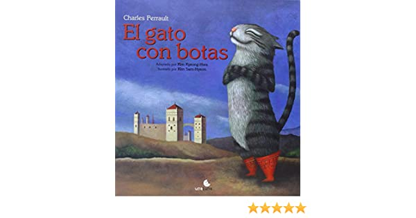 El gato con botas (Spanish Edition): Charles Perrault, Kim Sam Hyeon: 9789871296323: Amazon.com: Books