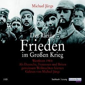 Der kleine Frieden im Großen Krieg Hörbuch