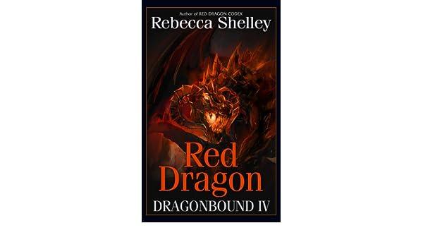Dragonbound IV: Red Dragon (English Edition) eBook: Shelley ...