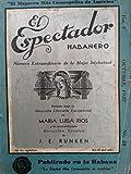 img - for El espectador habanero.numero estraordinario de la mujer intelectual.revista,habana,cuba,1935. book / textbook / text book