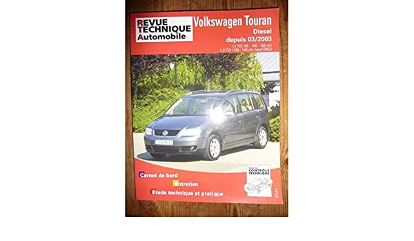 RRTA0693.1 - REVUE TECHNIQUE AUTOMOBILE VOLKSWAGEN VW TOURAN ...