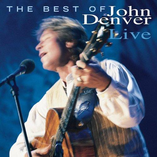 - The Best Of John Denver Live